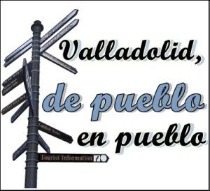 Valladolid, de pueblo en pueblo